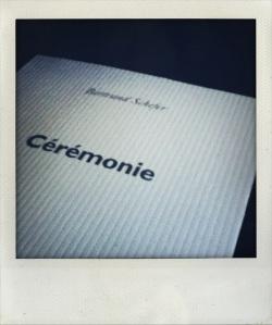 Cérémonie - Bertrand Schefer - POL
